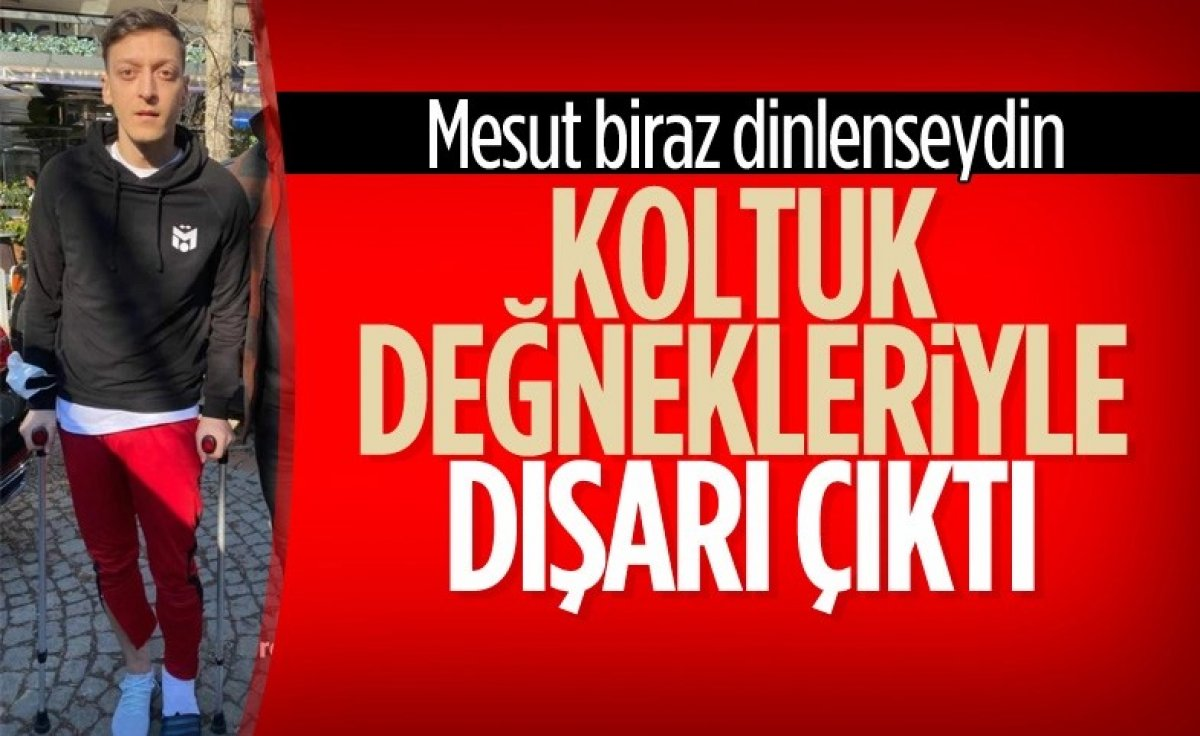 Mesut Özil koltuk değnekleriyle gezmeye devam ediyor #3